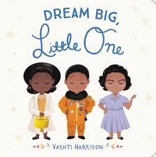 Image result for Dream Big, Little One